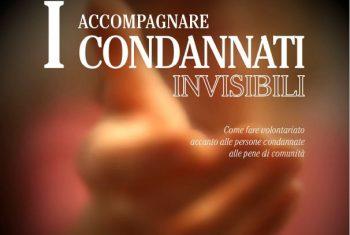 """Milano. """"Accompagnare i condannati invisibili"""""""